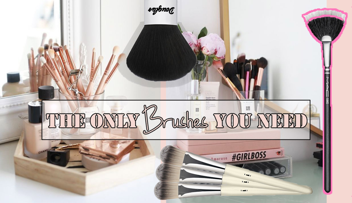 THE ONLY MAKE-UP BRUSHES YOU NEED