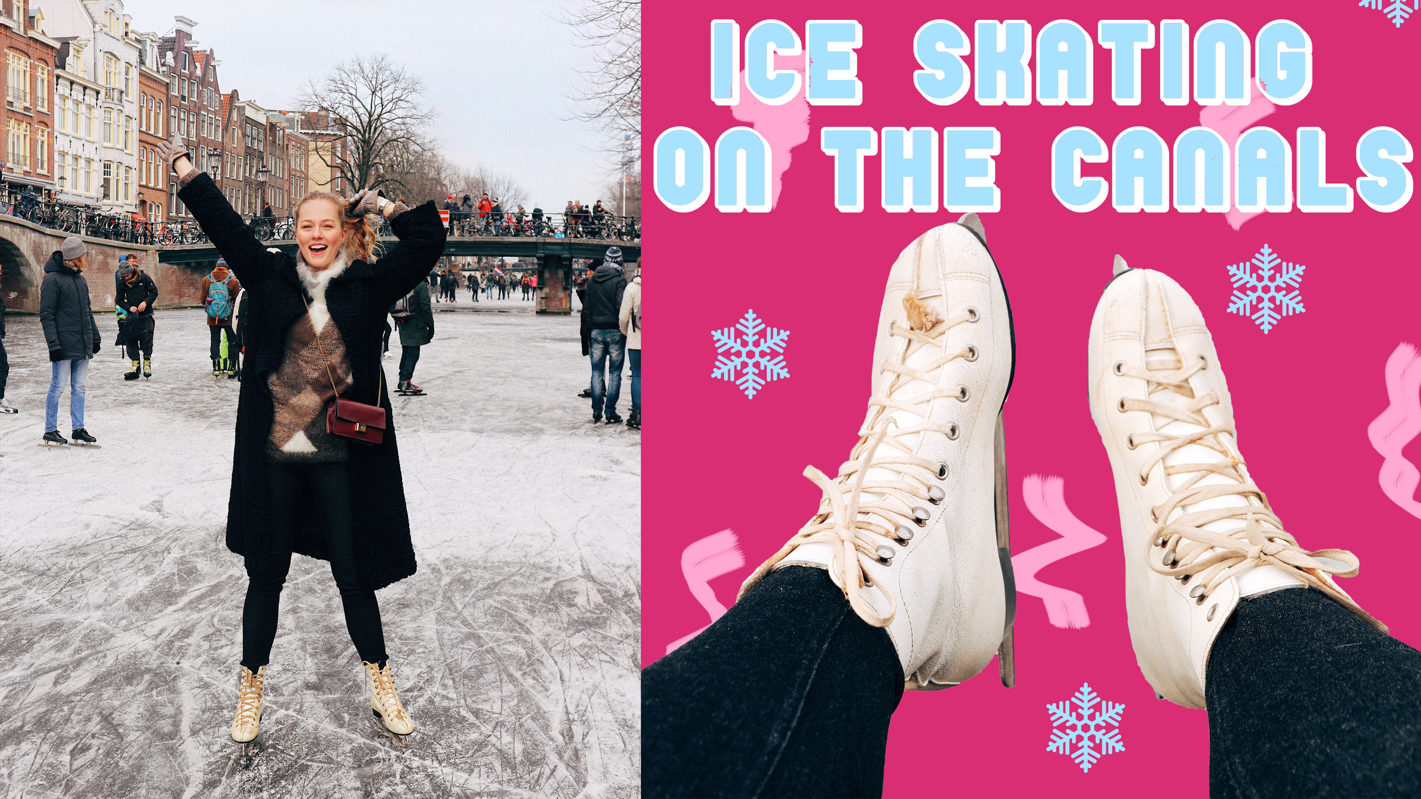 ICE SKATING ON THE CANALS – WEEKVLOG 69