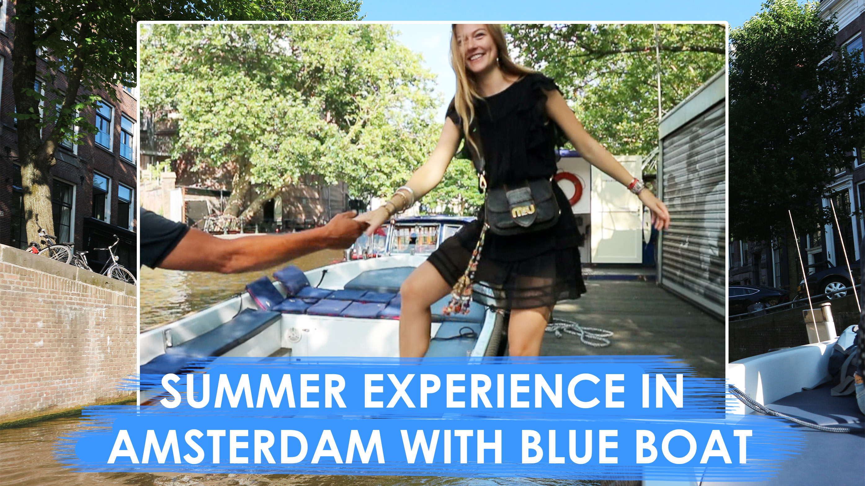 SUMMER EXPERIENCE IN AMSTERDAM